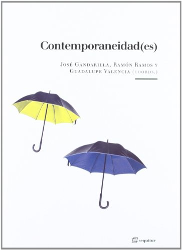 9788495363978: CONTEMPORANEIDAD(ES)