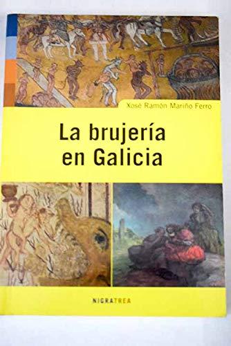 Brujeria en Galicia, (La): Mariño Ferro, Xose R.