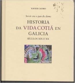 9788495364401: Arqueoloxía de Galicia (Rosadante) (Galician Edition)