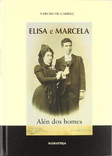 9788495364753: Elisa e Marcela. Alén dos homes (Brétema) (Galician Edition)