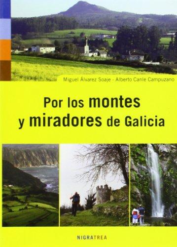 9788495364883: Por los montes y miradores de Galicia