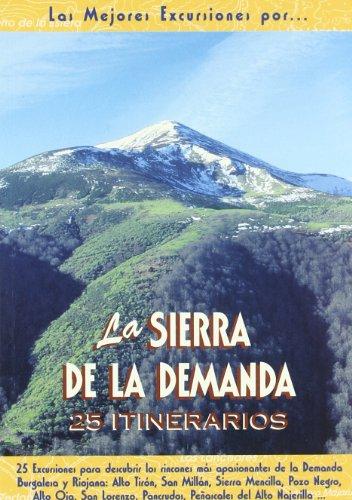 9788495368270: La sierra de la Demanda : 25 itinerarios