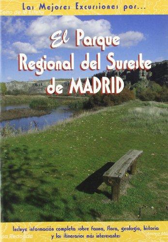9788495368362: Parque regional del Sureste de Madrid