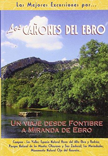 Los cañones del Ebro : un viaje: José López Cobo