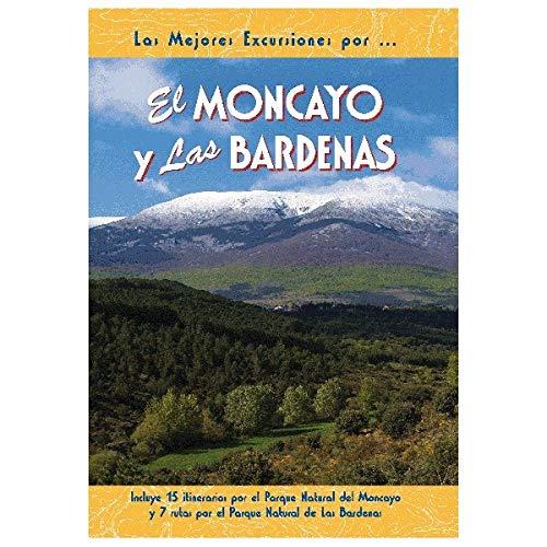 9788495368546: El Moncayo y las Bardenas (Las Mejores Excursiones Por...)