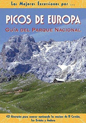 9788495368577: Picos de Europa. Guía del Parque Nacional (Las Mejores Excursiones Por...)