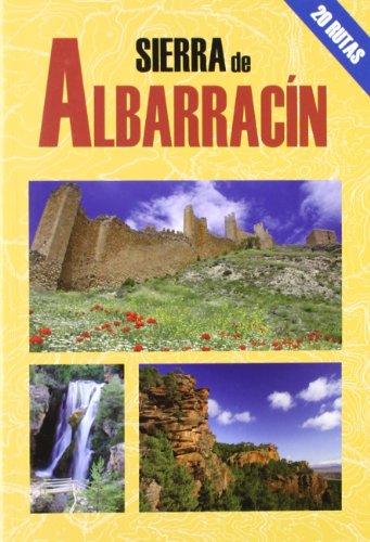 9788495368591: SIERRA DE ALBARRACIN -20 RUTAS-