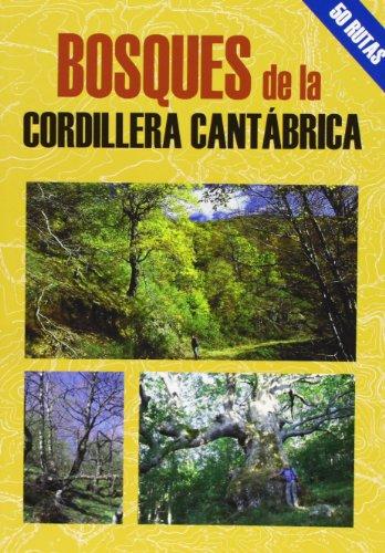 9788495368607: Bosques de la cordillera Cantábrica (Las Mejores Excursiones Por...)