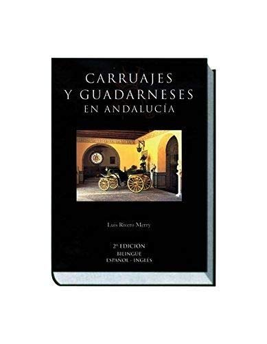 9788495375193: Carruajes y guadarneses en Andalucía