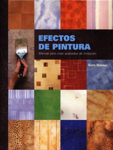 9788495376596: Efectos de Pintura (Spanish Edition)