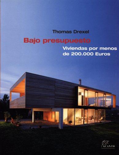 9788495376701: Bajo presupuesto: Viviendas por menos de 200.000 Euros