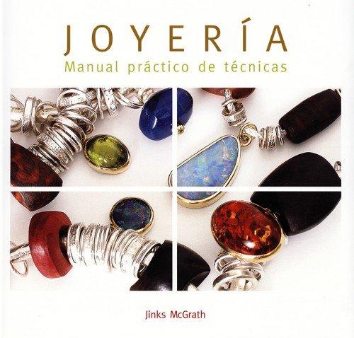 9788495376770: Joyería: Manual práctico de técnicas (Joyeria Y Moda)