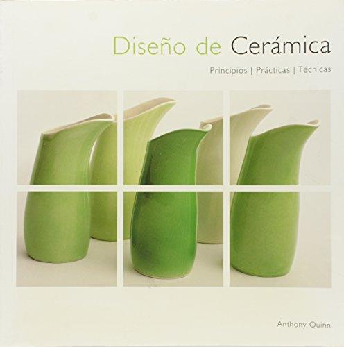 9788495376817: Diseño de cerámica: Principios, práctica y técnicas