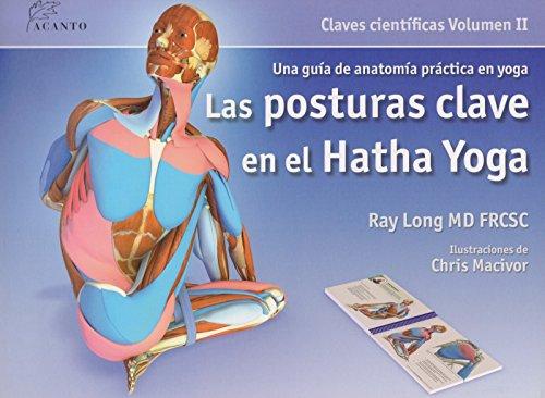 9788495376848: La posturas clave en el hatha yoga