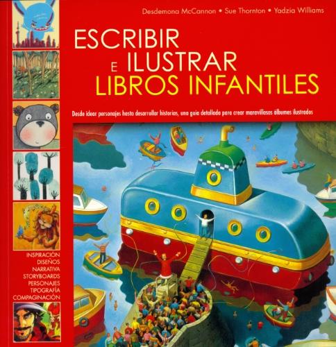 ESCRIBIR E ILUSTRAR LIBROS INFANTILES: VV.AA.