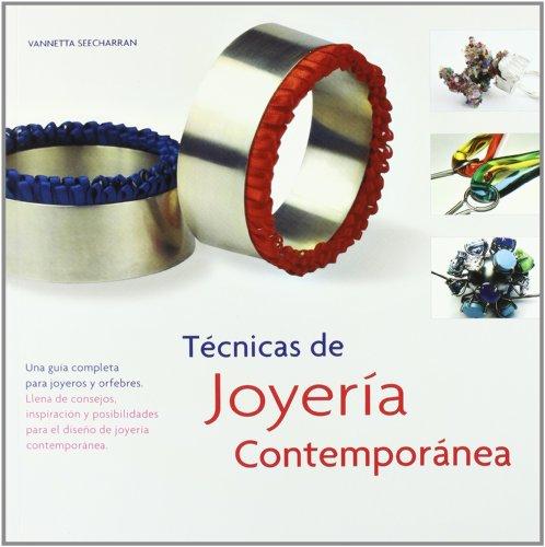 9788495376985: Técnicas de joyería contemporánea (Spanish Edition)