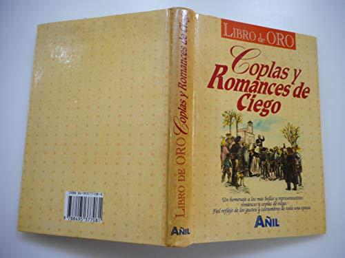 Libro oro: coplas y romances ciego: Sin Autor