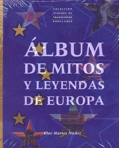 9788495378323: Album de mitos y leyendas de Europa (Albumes Tradicionales Populare)