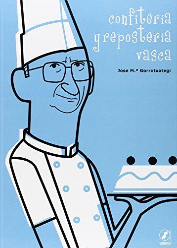 9788495378675: Confiteria y reposteria vasca