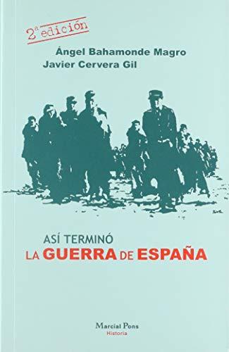 9788495379092: Asi Termino La Guerra De EspaÃ'a
