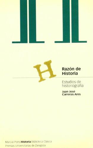 9788495379122: RAZÓN DE HISTORIA (Biblioteca clásica)