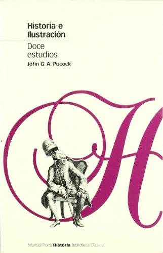 9788495379153: HISTORIA E ILUSTRACIÓN (Biblioteca clásica)