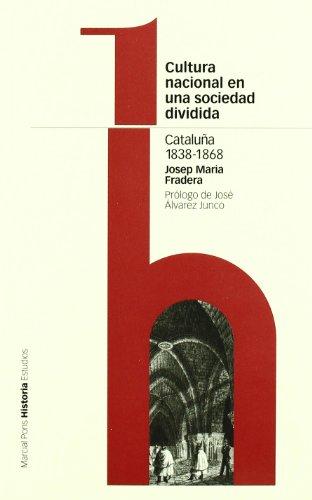 9788495379504: Cultura nacional de una sociedad dividida