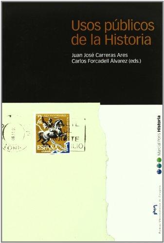 9788495379665: Usos públicos de la Historia (Coedición)