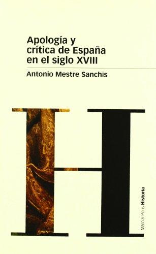 9788495379702: APOLOGÍA Y CRÍTICA DE ESPAÑA EN EL SIGLO XVIII (Biblioteca clásica)
