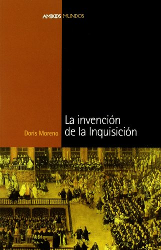 9788495379788: La invención de la inquisición (Spanish Edition)