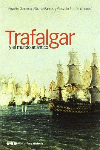 9788495379863: TRAFALGAR Y EL MUNDO ATLÁNTICO (Coediciones)