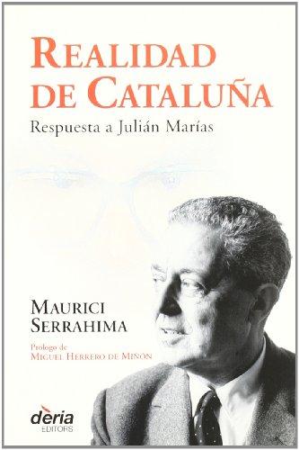 9788495400147: Realidad de Cataluna: respuesta a Julian Marias