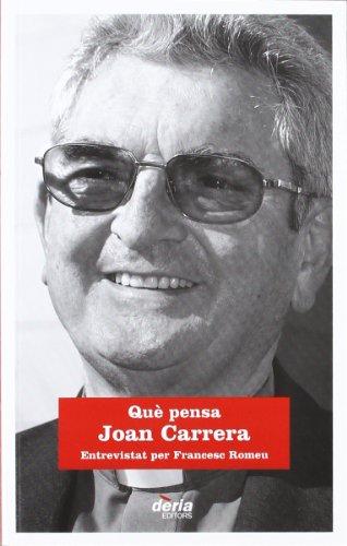 9788495400567: QuÞ pensa Joan Carrera