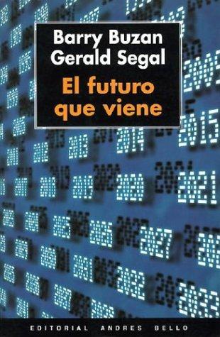 9788495407016: El Futuro Que Viene (Spanish Edition)