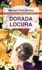 9788495407238: Dorada Locura