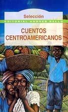 CUENTOS CENTROAMERICANOS: DELANO, POLI (COMP.)