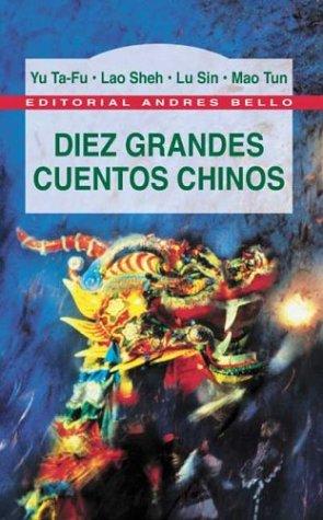 9788495407542: Diez grandes cuentos chinos