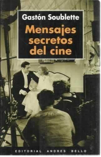 9788495407795: Mensajes Secretos Del Cine.