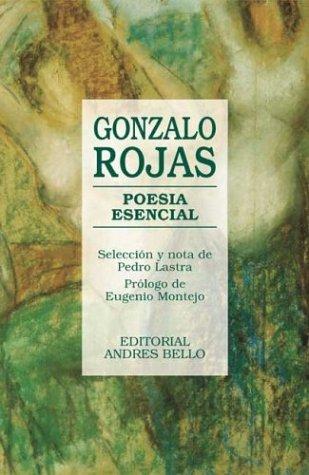 Poesia Esencial (Spanish Edition): Rojas, Gonzalo; Cano,