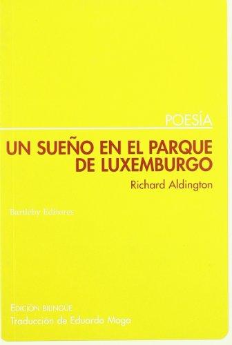 9788495408358: Un Sue・O En El Parque De Luxembur