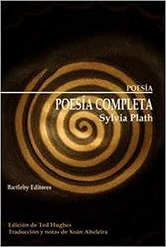 Poesía completa 1956-1963 - Plath, Sylvia