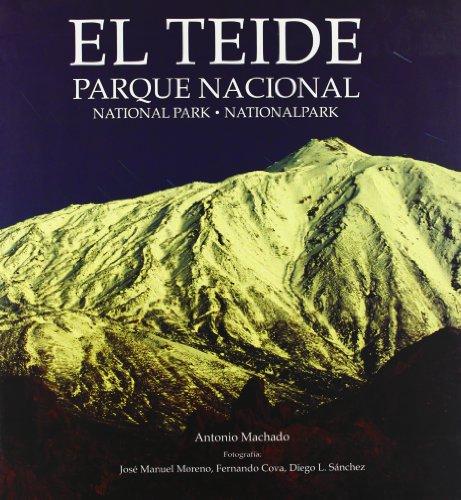 El Teide: Parque Nacional: Machado, Antonio