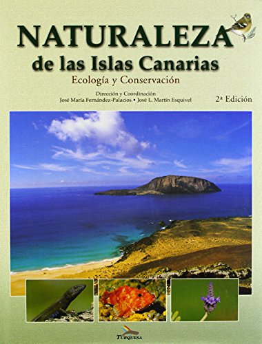9788495412188: Naturaleza de las Islas Canarias: Ecologia y Conservacion [Nature of the Canary Islands: Ecology and Conservation]