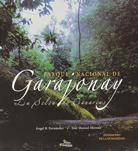 9788495412232: Garajonay, la selva de Canarias