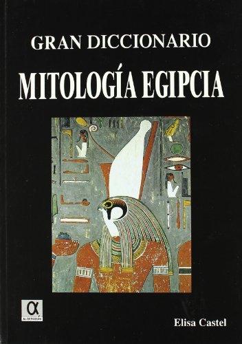 9788495414144: Gran diccionario de mitologia egipcia
