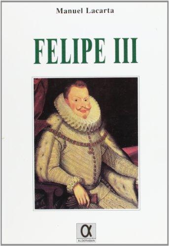 Felipe III: Lacarta, Manuel