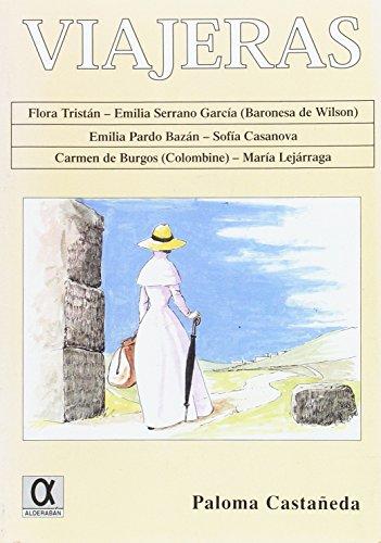 9788495414274: Viajeras (Coleccion el Legado de la Historia) (Spanish Edition)