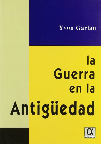 9788495414311: Guerra En La Antiguedad, La