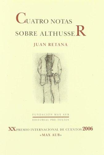 Cuatro notas sobre Althusser.: Retana, Juan.