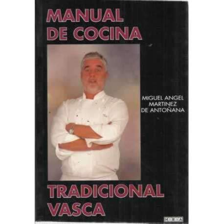 9788495421838: Manual de cocina tradicional vasca